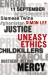 Uneasy Ethics