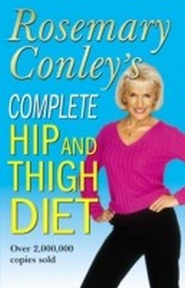 Complete Hip And Thigh Diet