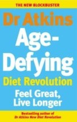 Dr Atkins Age-Defying Diet Revolution