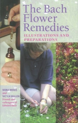 Bach Flower Remedies Illustrations And Preparations