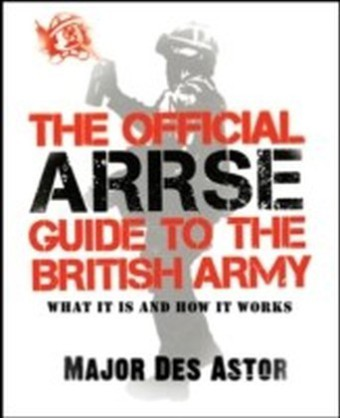 Official ARRSE Guide to the British Army