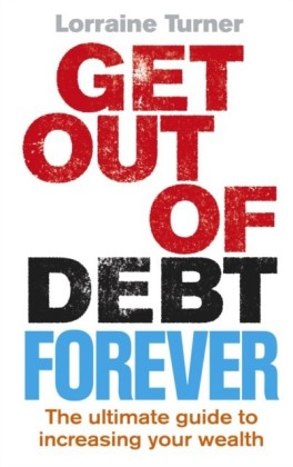 Get Out of Debt Forever
