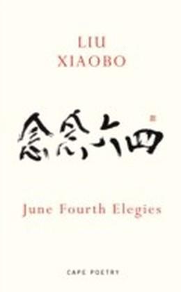 June Fourth Elegies