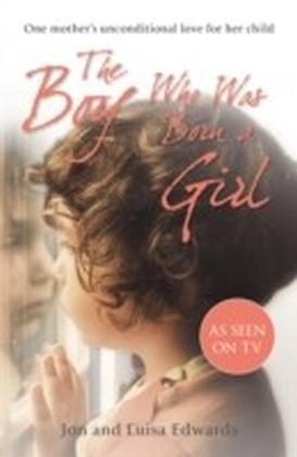 Boy Who Was Born a Girl
