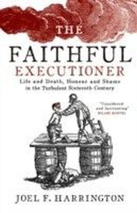 Faithful Executioner