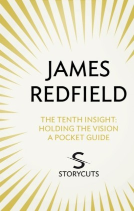 Tenth Insight: A Pocket Guide (Storycuts)