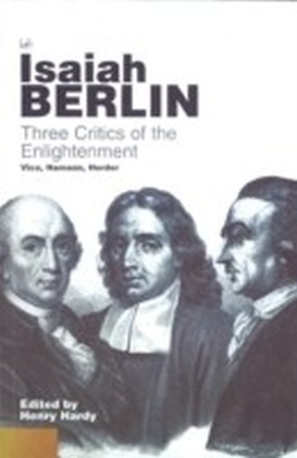 Three Critics Of The Enlightenment
