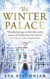 Winter Palace (A novel of the young Catherine the Great)