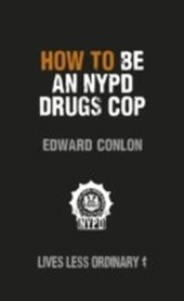 How to Be an NYPD Drugs Cop