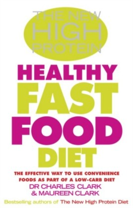 New High Protein Healthy Fast Food Diet