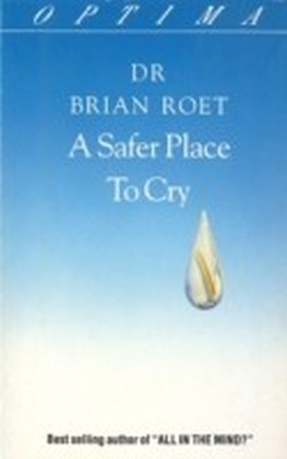 Safer Place To Cry