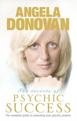 Secrets of Psychic Success