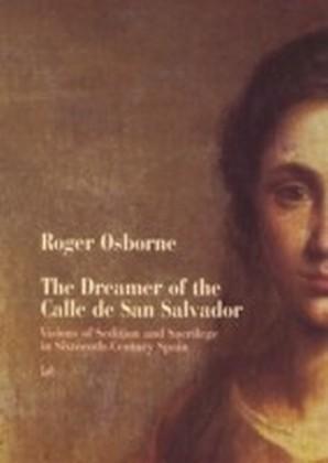 Dreamer Of Calle San Salvador