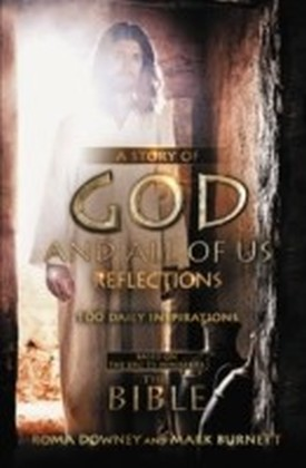 Story of God and All of Us Reflections