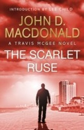Scarlet Ruse: Introduction by Lee Child
