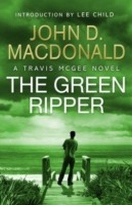 Green Ripper: Introduction by Lee Child