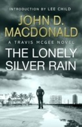 Lonely Silver Rain: Introduction by Lee Child