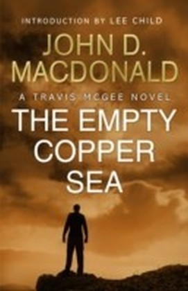 Empty Copper Sea: Introduction by Lee Child