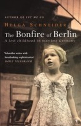 Bonfire Of Berlin