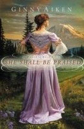 She Shall Be Praised