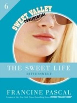 Sweet Life 6: Bittersweet
