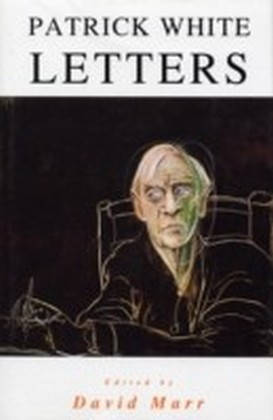 Letters Of Patrick White