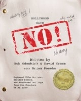 Hollywood Said No!
