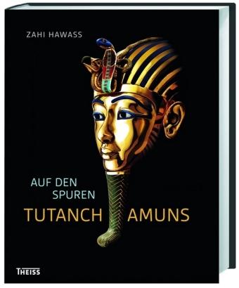 Auf den Spuren Tutanchamuns