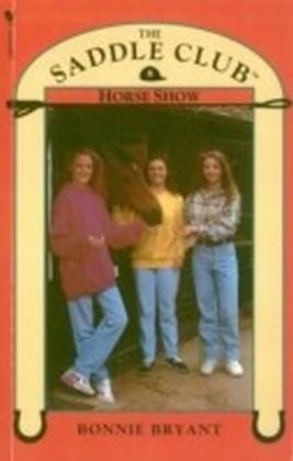 Saddle Club Book 8: Horse Show