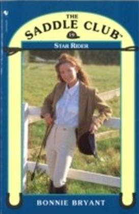 Saddle Club Book 19: Star Rider