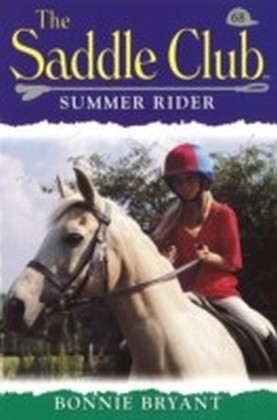 Saddle Club 68: Summer Rider