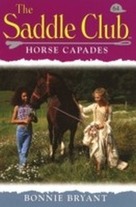 Saddle Club 64: Horse Capades