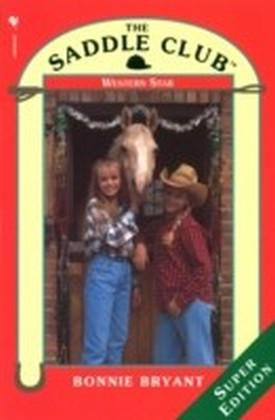 Saddle Club Super: Western Star
