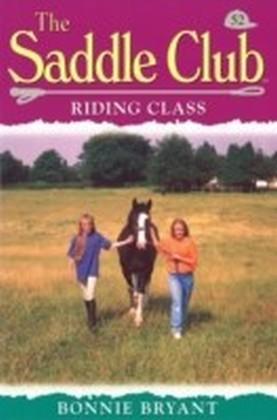 Saddle Club 52: Riding Class