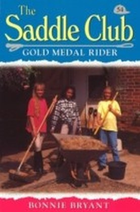Saddle Club 54: Gold Medal Rider
