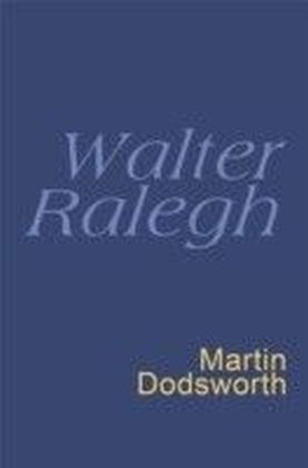 Walter Ralegh: Everyman Poetry