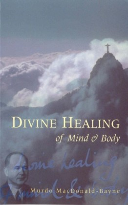 Divine Healing Of Mind & Body