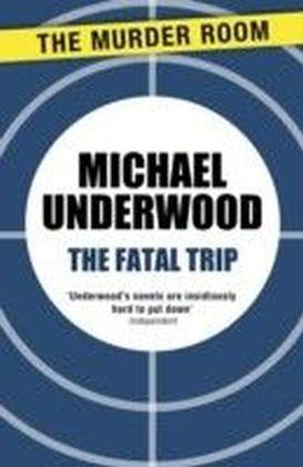 Fatal Trip