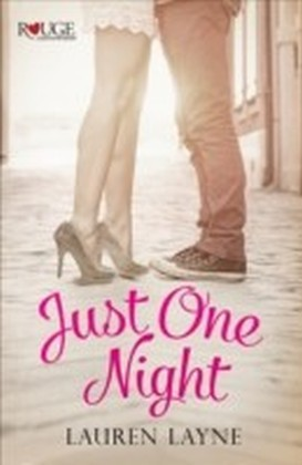 Just One Night: A Rouge Contemporary Romance