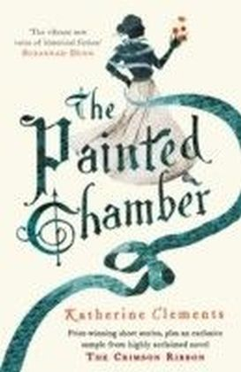 Painted Chamber (Short Stories from the author of The Crimson Ribbon)