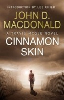 Cinnamon Skin: Introduction by Lee Child
