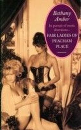 Fair Ladies of Peacham Place