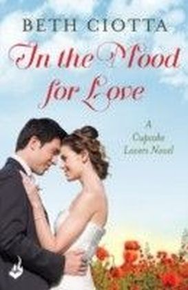 In The Mood For Love: Cupcake Lovers Book 4