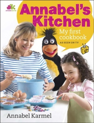 Annabel's Kitchen: My First Cookbook