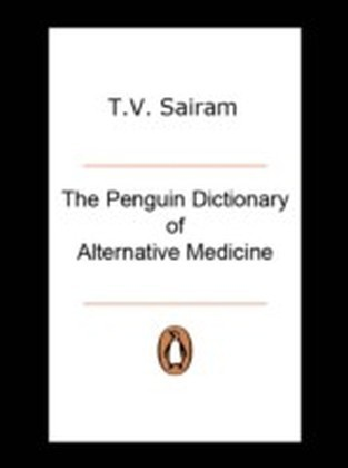 Penguin Dictionary of Alternative Medicine