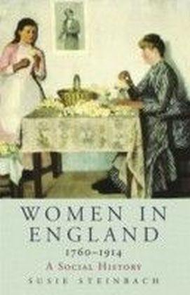Women in England 1760-1914
