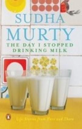 Day I Stopped Drinking Milk