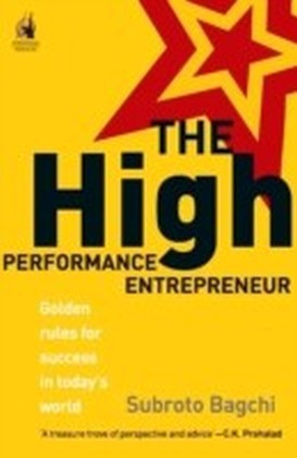 THE HIGH PERFORMANCE ENTREPENEUR