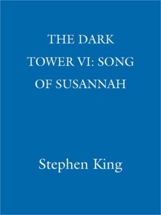 Dark Tower VI: Song of Susannah