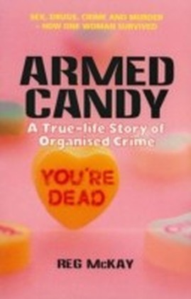 Armed Candy